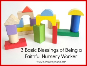 3 Basic Blessings - Nursery 2