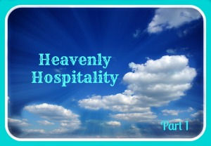 Heavenly Hospitality Pt 1