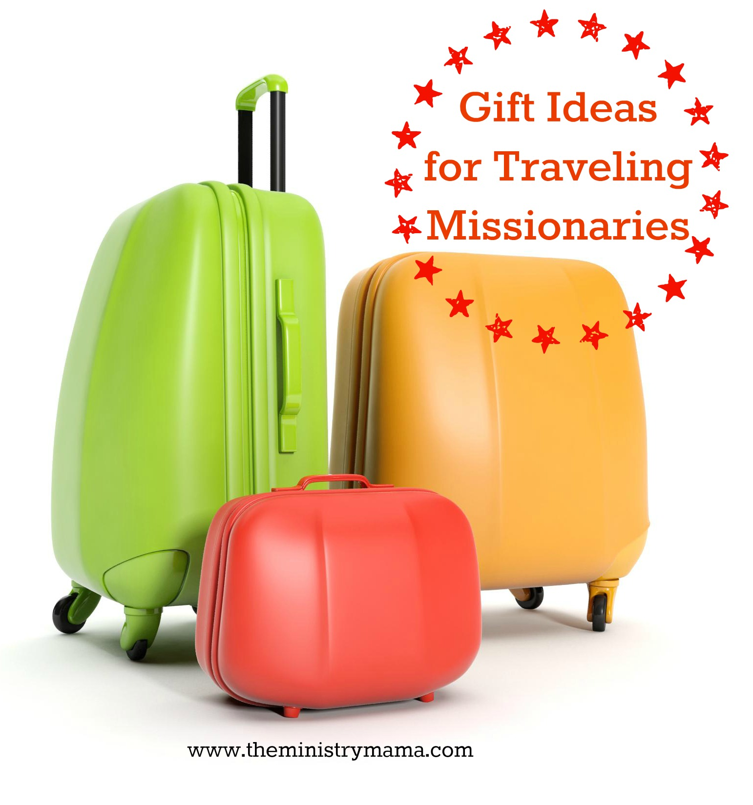 Gift Idea List for Traveling Missionaries – The Ministry Mama