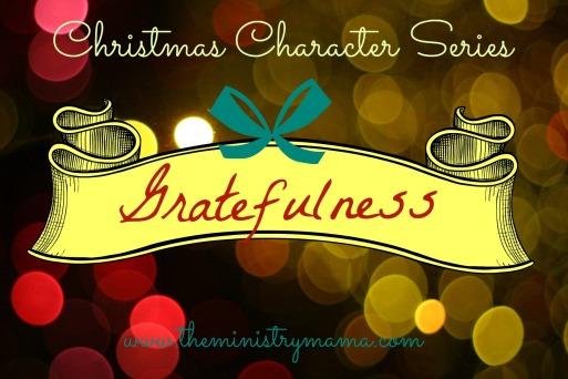 Christmas Character - Gratefulness