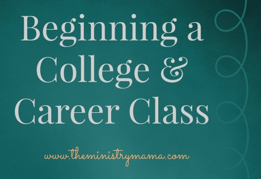 Beginning a College and Career Class