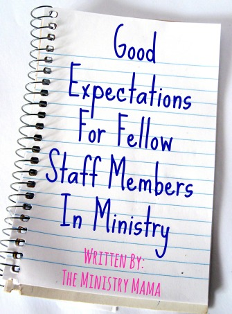 Good Expectations for Fellow Staff Members in Ministry