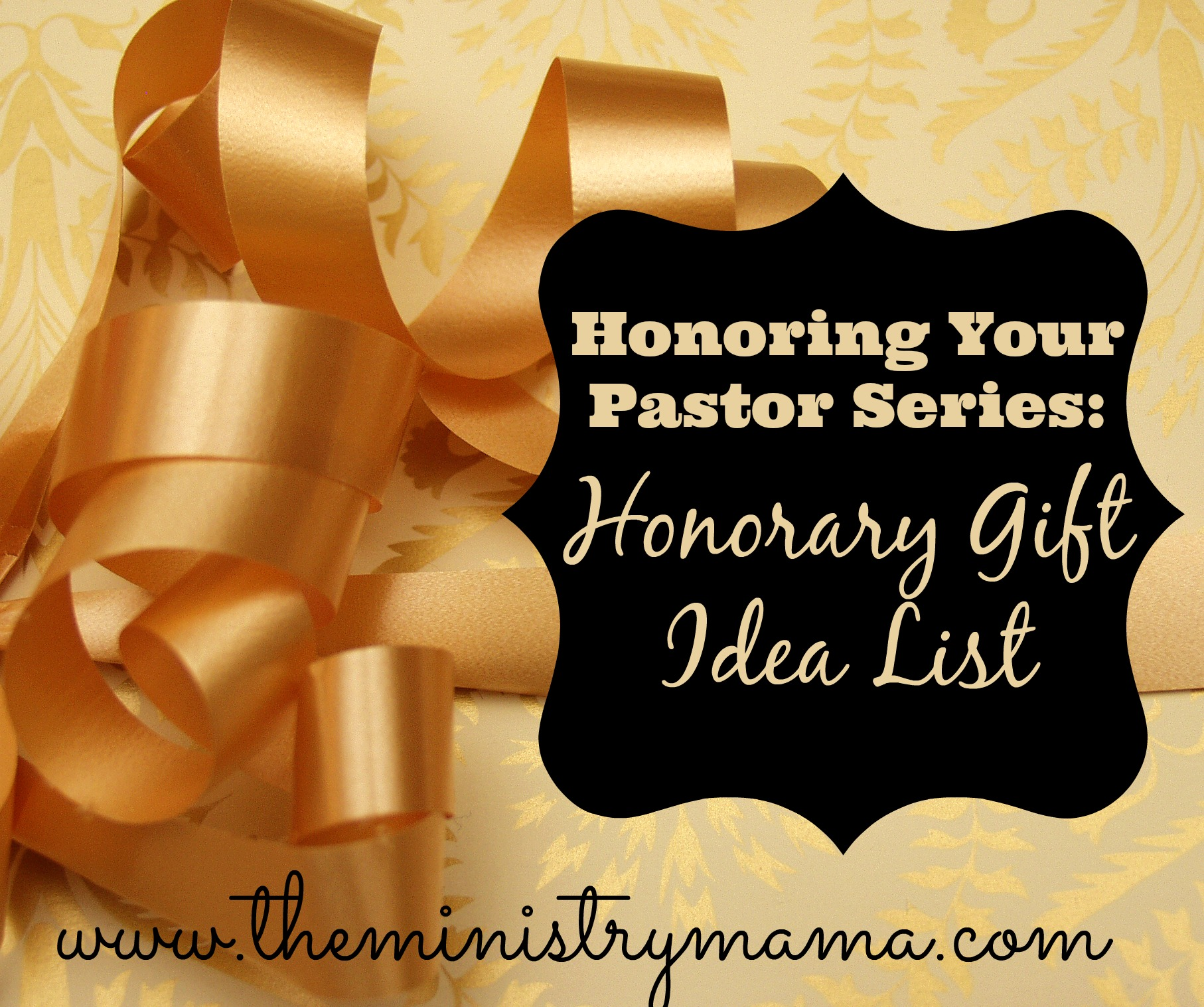 Honoring Your Pastor Honorary Gift Idea List The Ministry Mama
