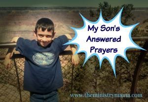 My Son's Answered Prayers