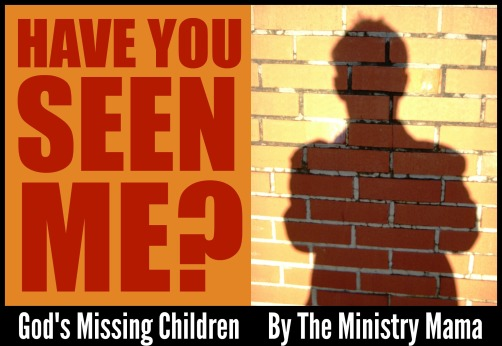God's Missing Children
