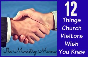 12 Things Church Visitors Wish You Knew