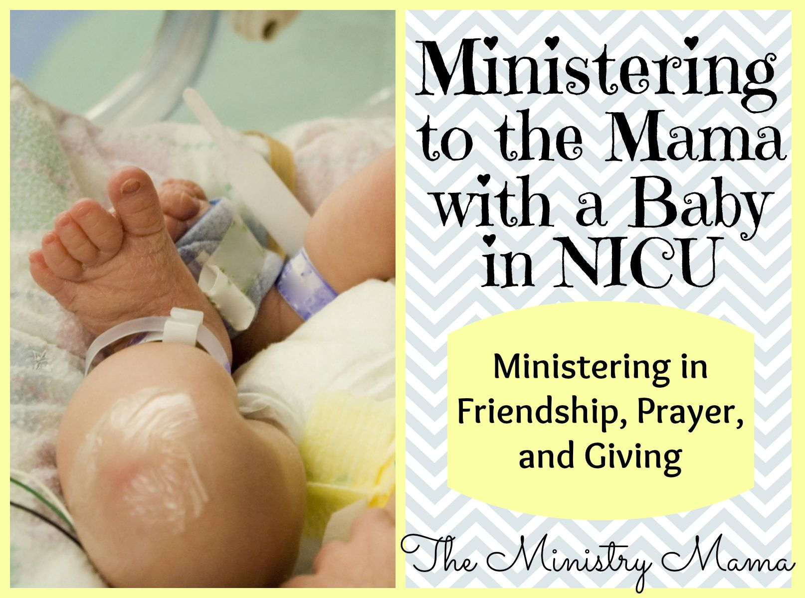 Ministering to the Mama with a Baby in NICU – The Ministry Mama