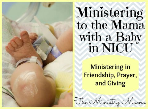 Ministering to the Mama with Baby in NICU