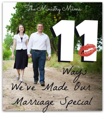 11 Ways We've Made Our Marriage Special