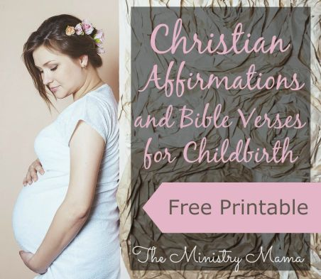 Christian Affirmations and Bible Verses for Childbirth