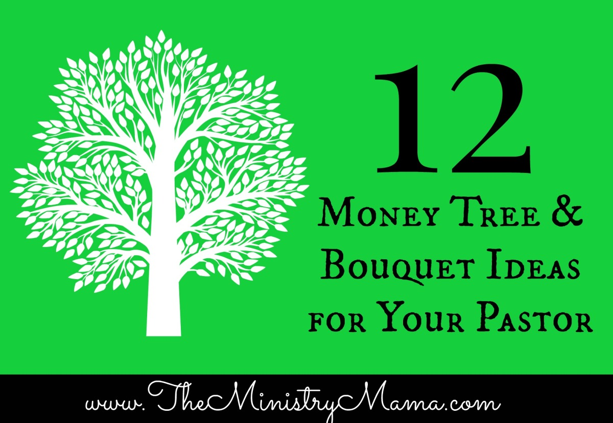 12 Money Tree Amp Bouquet Ideas For Your Pastor The
