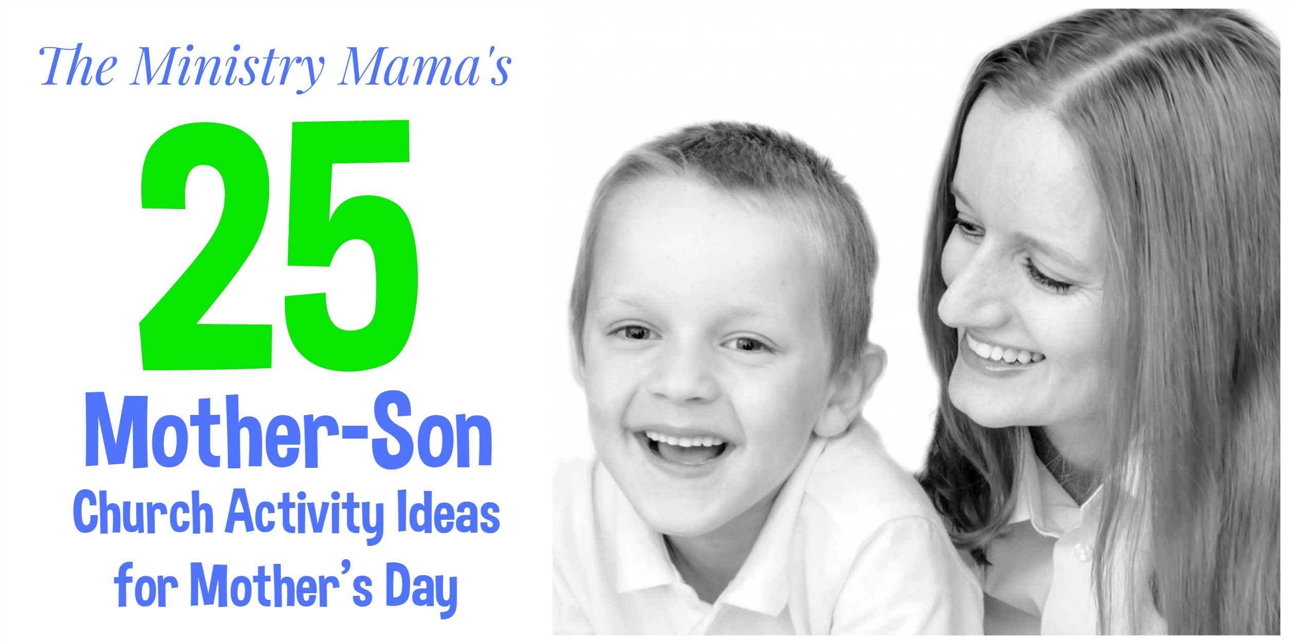25 mother-son church activity ideas for mother's day – the ministry mama